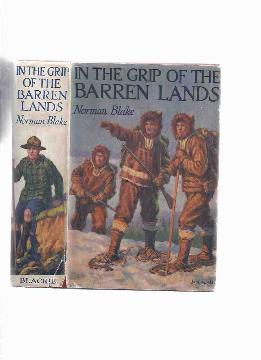 Image for In the Grip of the Barren Lands ( Boy Scouts Related )
