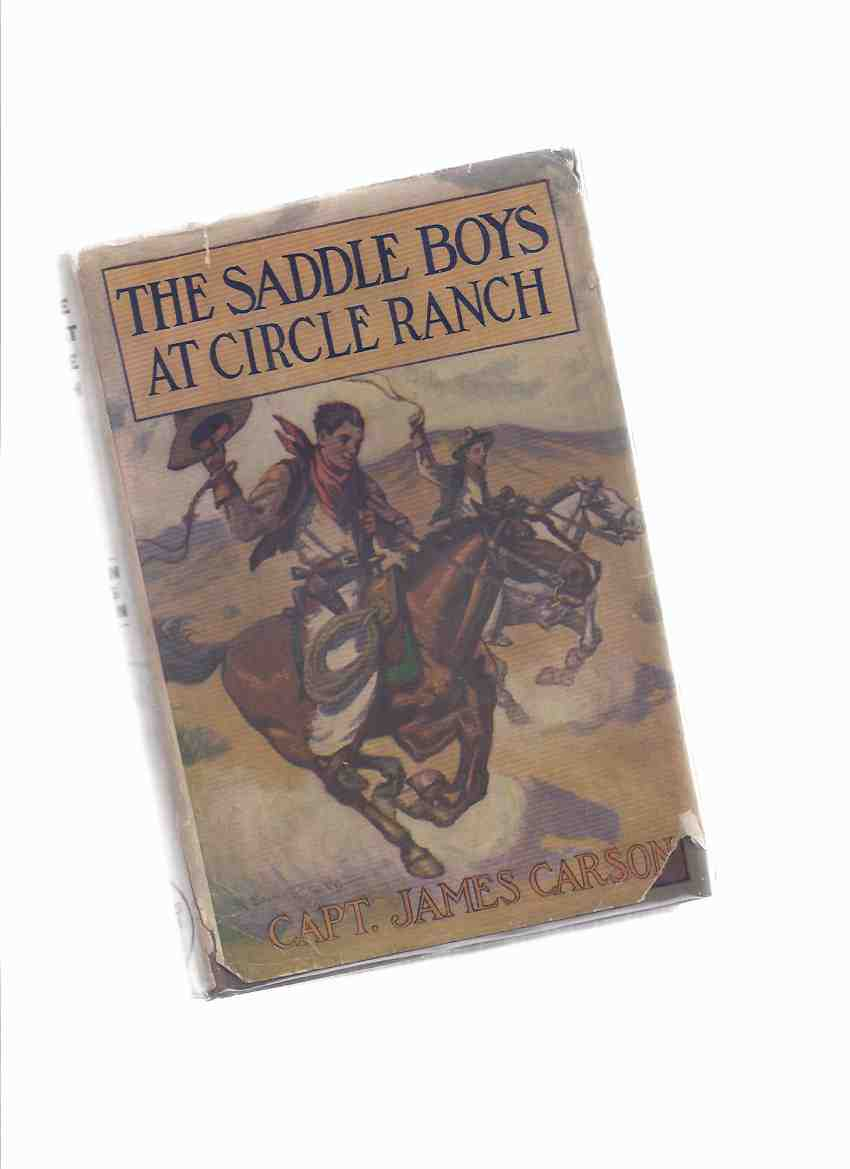 Image for The Saddle Boys at Circle Ranch, or, In at the Great Round-Up  - Book 4
