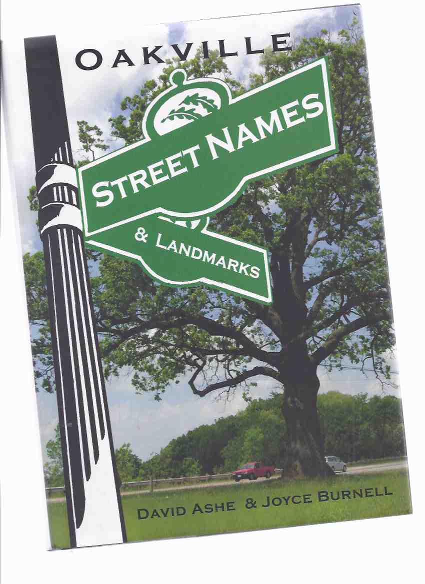 Image for Oakville Street Names and Landmarks -a Signed Copy ( Ontario Local History )