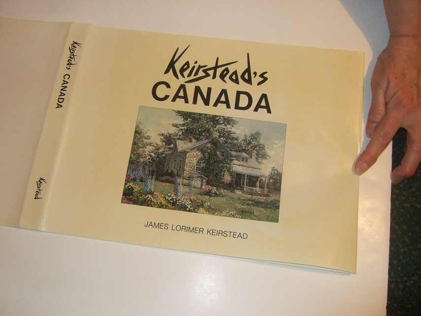 Image for Keirstead's Canada -by James Keirstead ---a Signed Copy