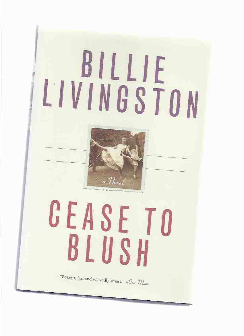 Image for Cease to Blush -by Billie Livingston -a Signed Copy