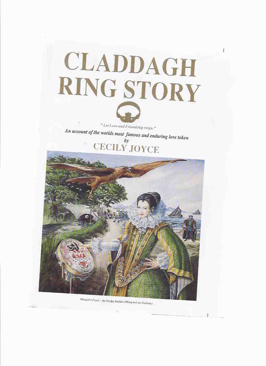 Image for Claddagh Ring Story:  An Account of the World's Most Famous and Enduring Love Token ( Hardcover Edition )