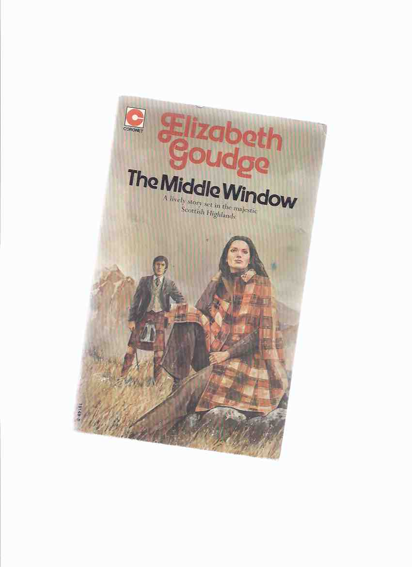 Image for The Middle Window ---a Lively Story Set in the Majestic Scottish Highlands  -by Elizabeth Goudge