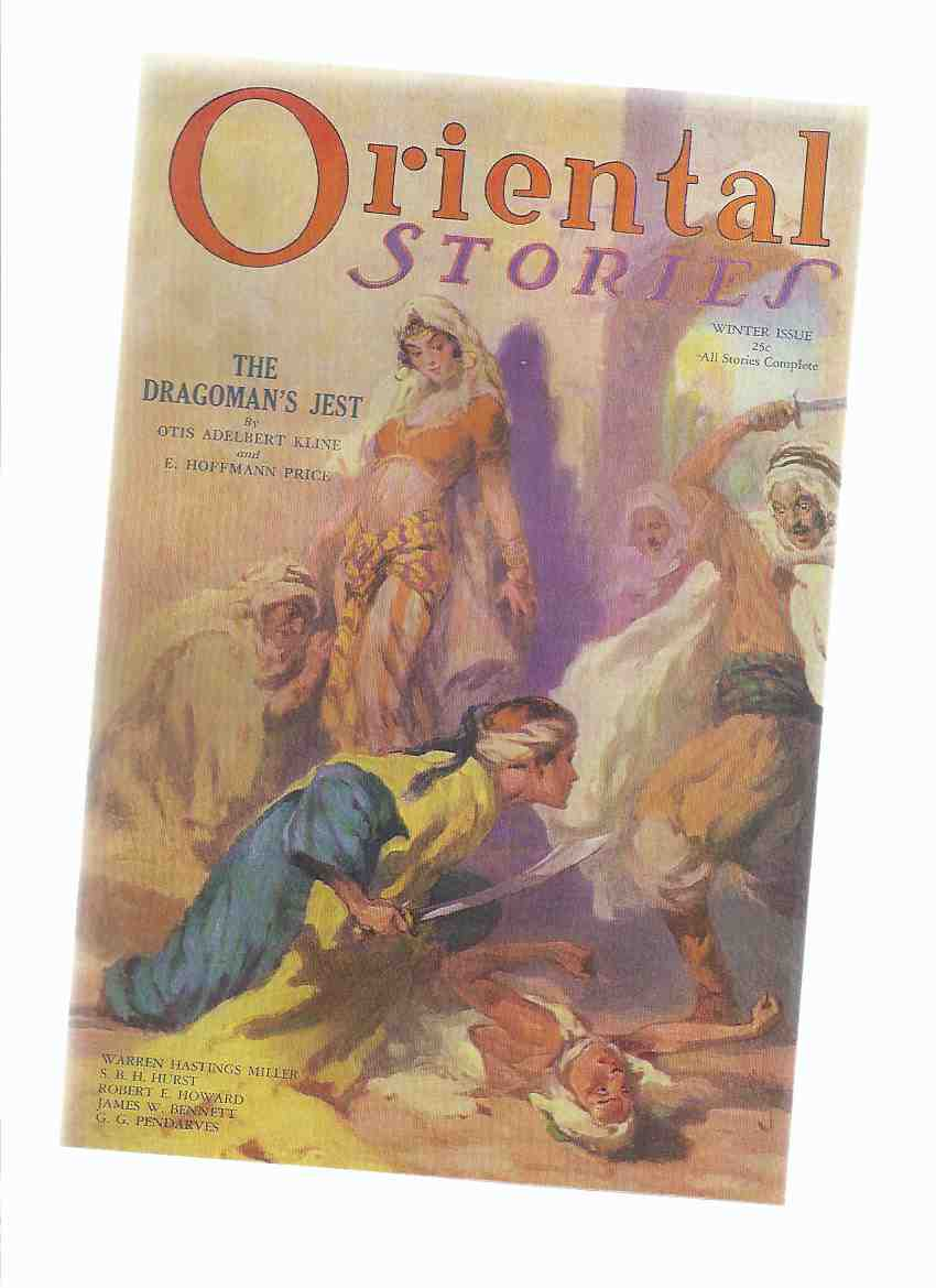Image for ORIENTAL STORIES - Volume 2, # 1 - Winter 1932 ( Sowers of the Thunder; Dragoman's Jest; Dancer of Djogyakarta; Mystic Rose; Tsang Accessory; Honor of a Horse Thief; Broken Honor; Dance of Yesha; El Hamel the Lost One ) ( pulp magazine facsimile )