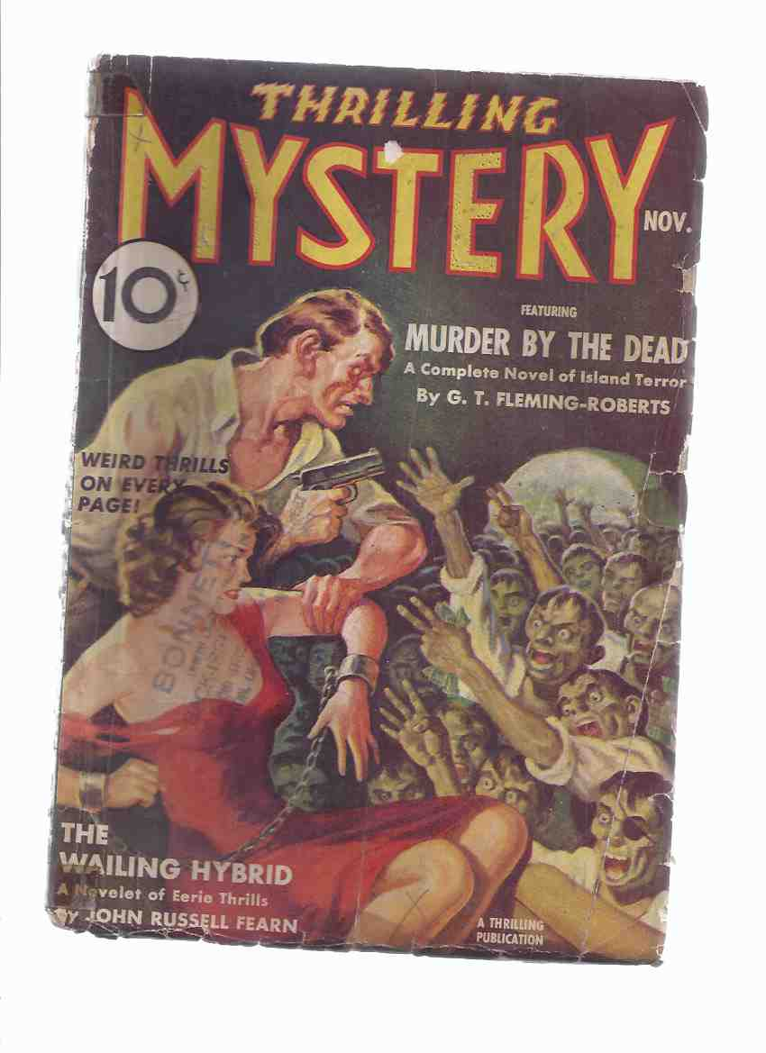 Image for Thrilling Mystery, November 1938, Volume X, # 3 ( Murder By the Dead; The Wailing Hybrid; Titans of Torture; The Phantom Beast; Tiger Pit; The House Under the Hill; Auction of the Damned )( Pulp Magazine )