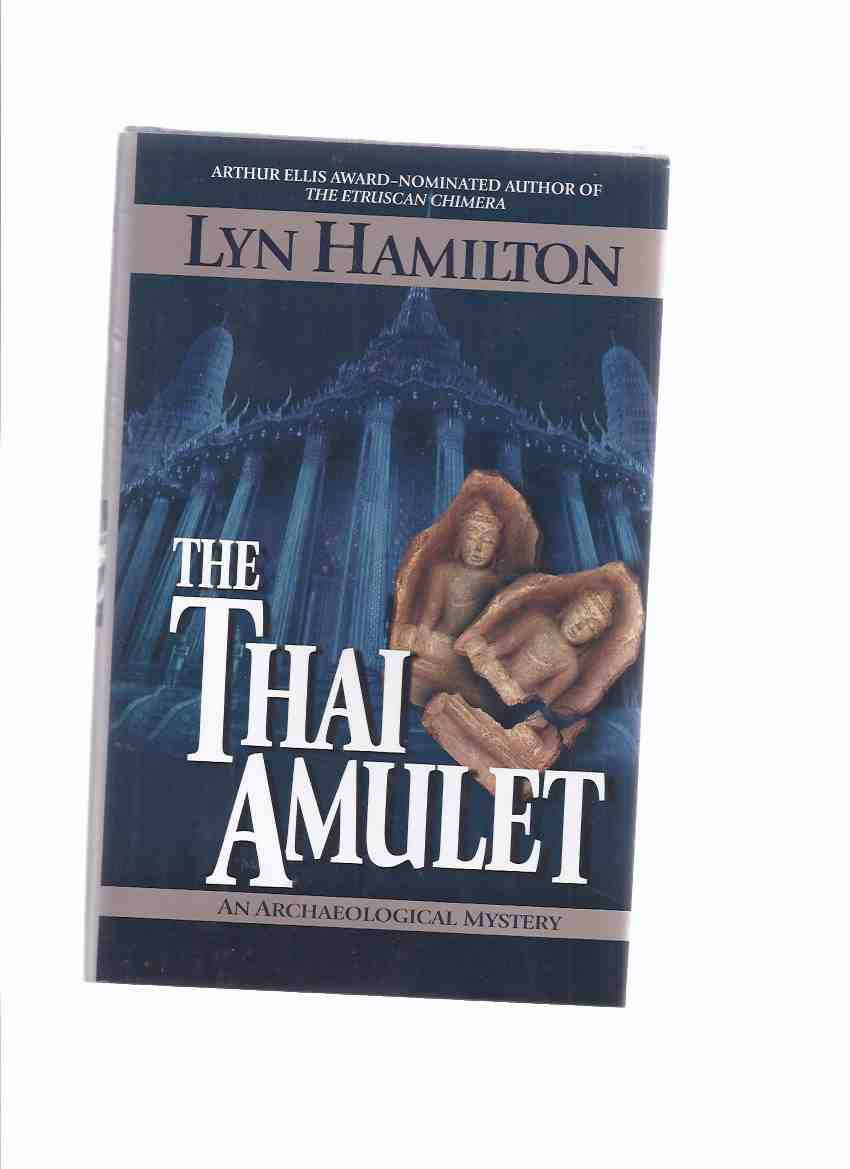 Image for The Thai Amulet -book 7 of the Lara McClintoch Archaeological Mystery Series -by Lyn Hamilton -a Signed Copy