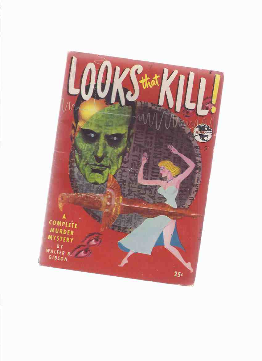 Image for Looks That Kill! -by Walter B Gibson