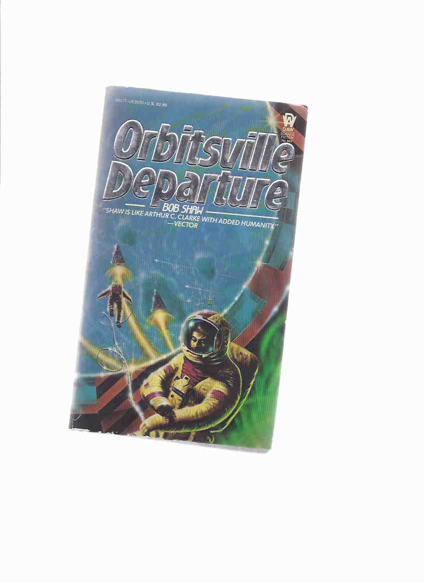 Image for Orbitsville Departure -by Bob Shaw -book 2 of the Trilogy -a Signed Copy ( Volume Two )
