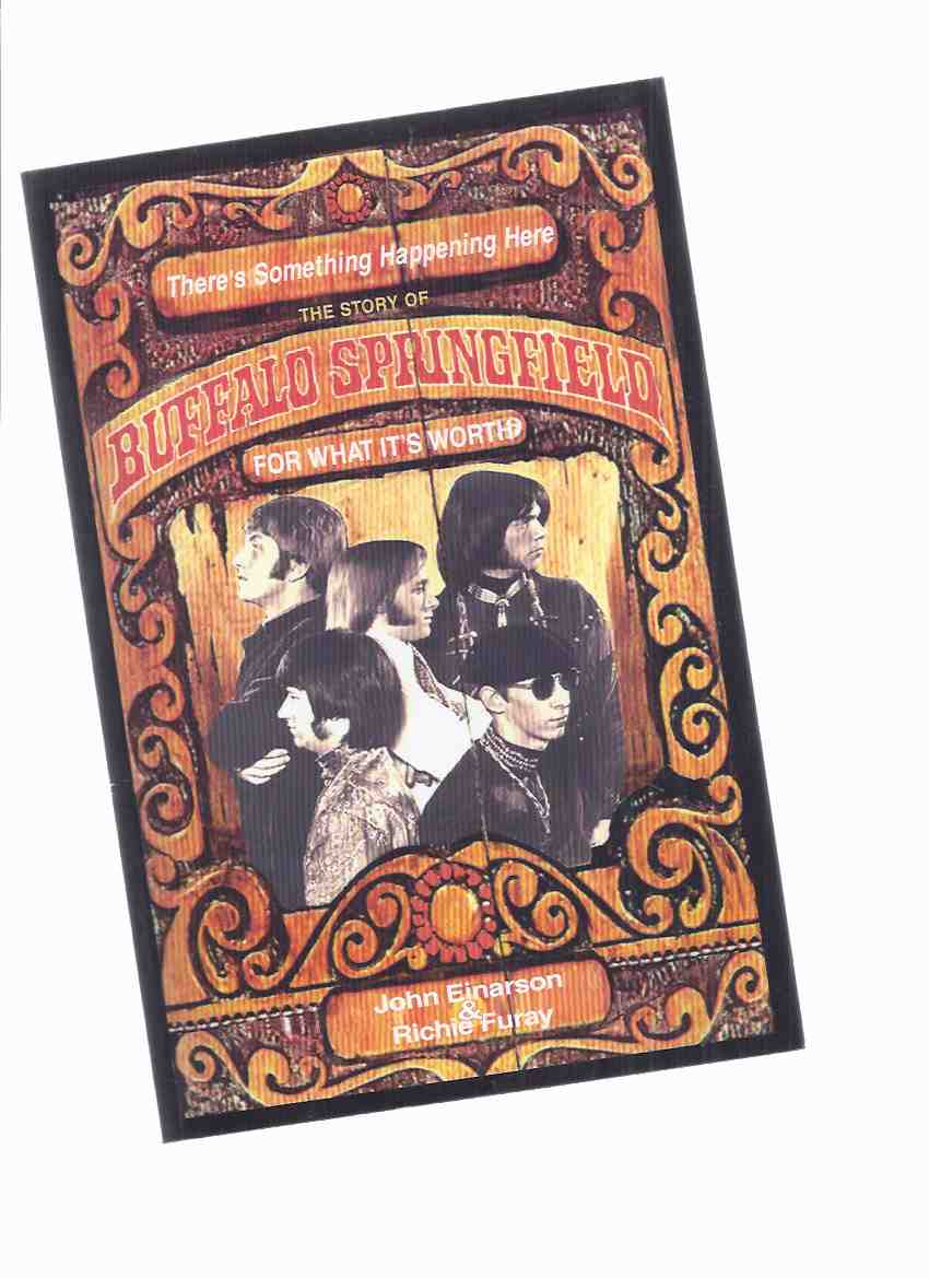 Image for There's Something Happening Here:  The Story of Buffalo Springfield, For What It's Worth ( Stephen Stills, Dewey Martin, Bruce Palmer, Richie Furay, Neil Young )