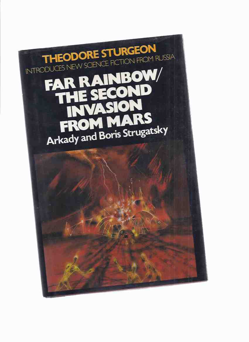 Image for Far Rainbow / The Second Invasion from Mars -by Arkady and Boris Strugatsky