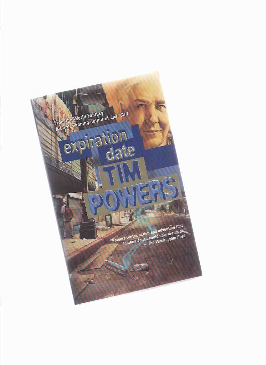 Image for Expiration Date -a signed copy ---by Tim Powers -Book 2 of the Last Call Trilogy (volume two)