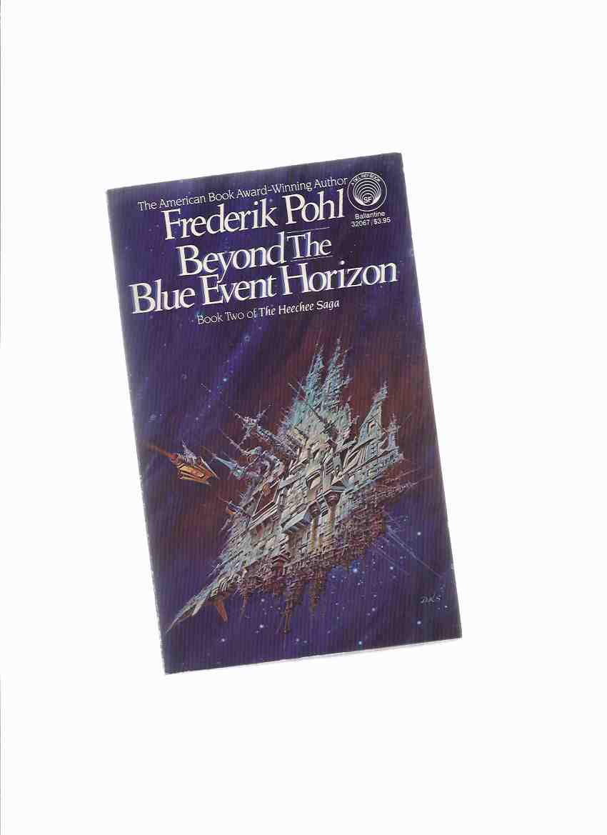 Image for Beyond the Blue Event Horizon, -book 2 of the Heechee series ---by Frederik Pohl ---a Signed Copy ( Volume Two )