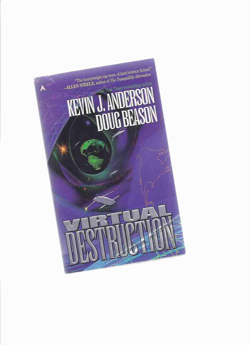 Image for Virtual Destruction, Book 1 of the Craig Kreident  Trilogy -by Kevin J Anderson (signed) and Doug Beason ( Volume One )