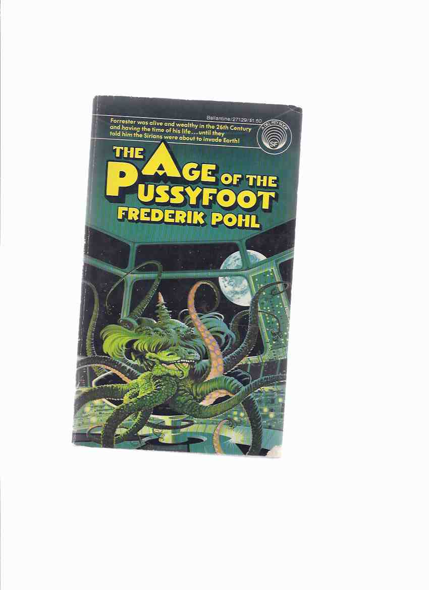 Image for The Age of the Pussyfoot ---by Frederik Pohl ---a Signed Copy