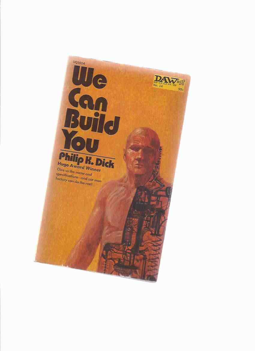 Image for We Can Build You ---by Philip K Dick
