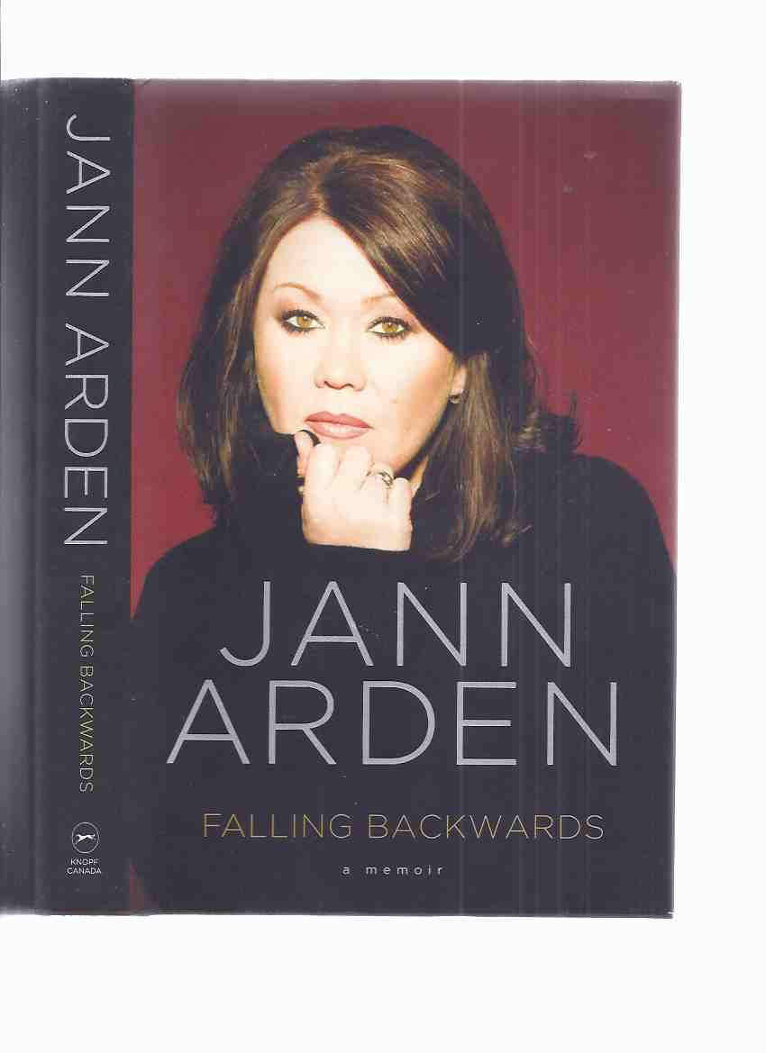 Image for Falling Backwards:  A Memoir -by Jann Arden -a Signed Copy