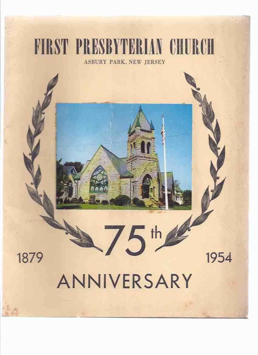 Image for First Presbyterian Church, Asbury Park, New Jersey  --- 75th Anniversary --- 1879 - 1954