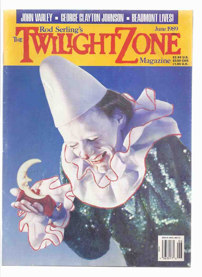 Image for Twilight Zone Magazine, June 1989, Volume 9, # 2 signed By Varley(includes, The Carnival By Beaumont; Remembering Charles Beaumont By Anker; Just Another Perfect Day By Varley; Night Gallery Etc )