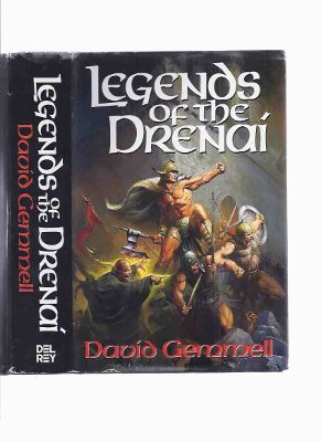 Image for Legends of the Drenai ---an Omnibus Edition containing --- Legend (aka:  Against the Horde ) ---The King Beyond the Gate --- Quest for Lost Heroes ---by David Gemmell  ( Trilogy )