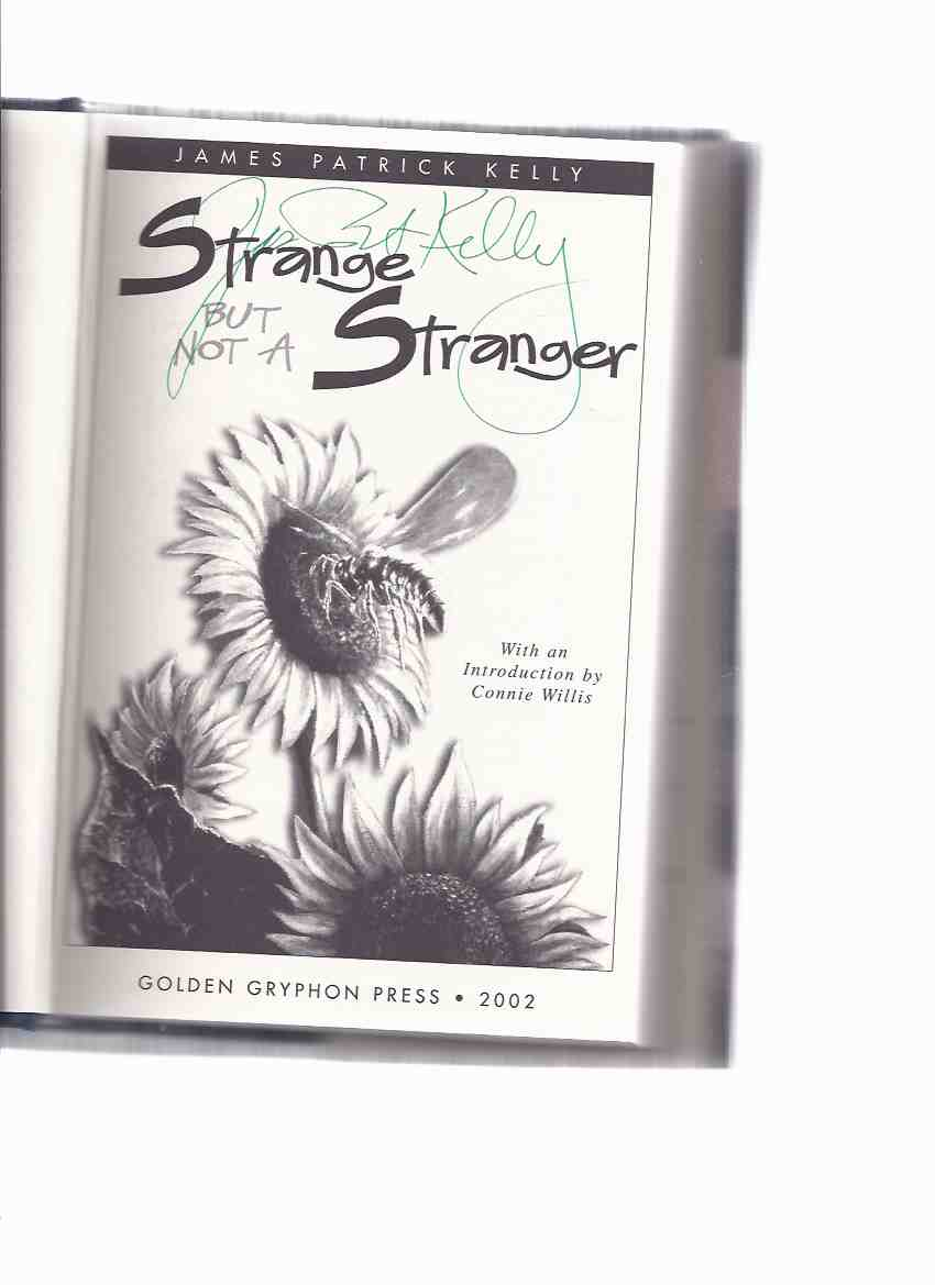 Image for Strange But Not a Stranger ---a Signed Copy ( Includes Feel the Zaz; Prisoner of Chillon; Candy Art; Hubris; Chemistry; Pyramid of Amirah; Fruitcake Theory, etc)