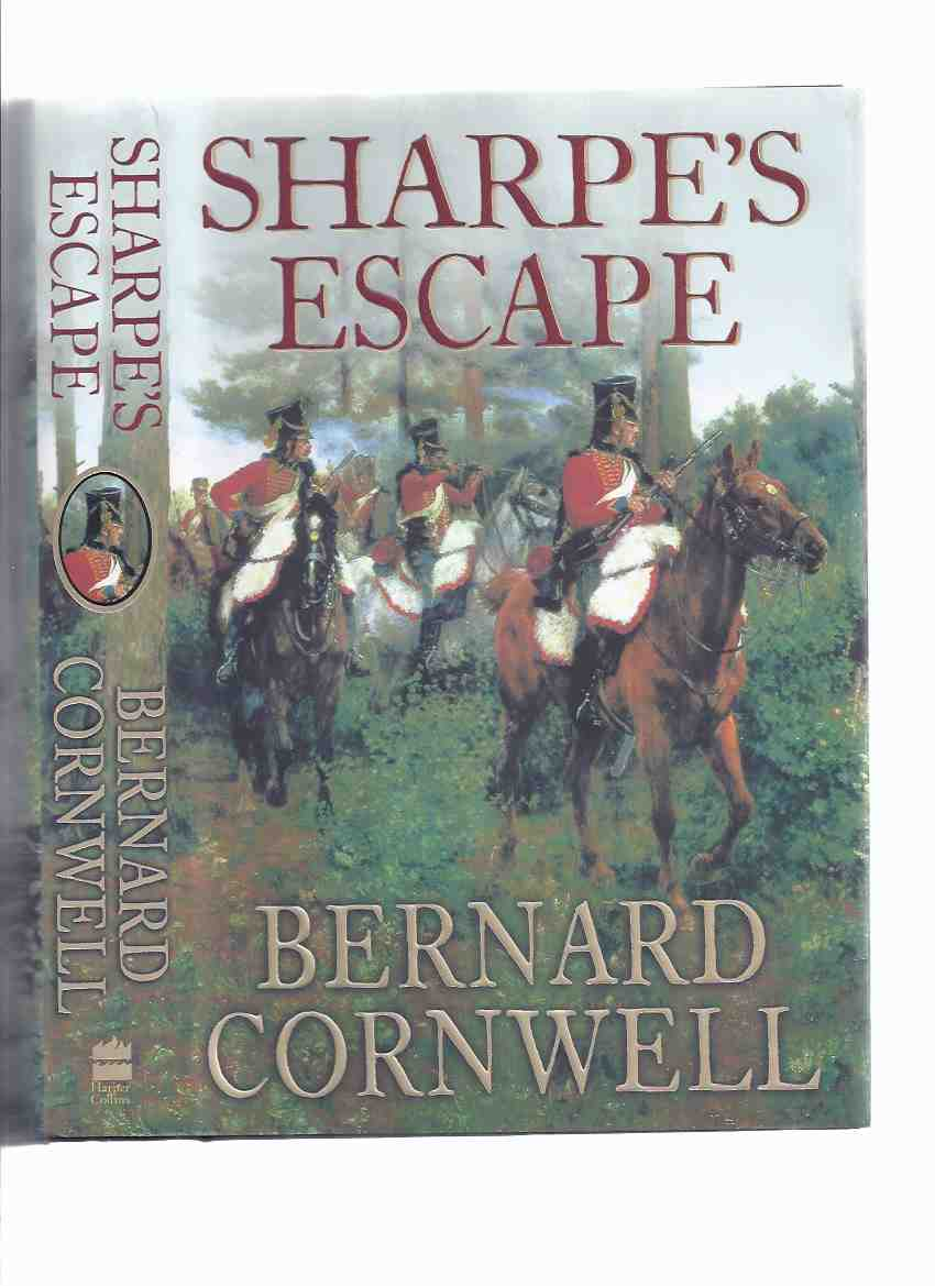 Image for Sharpe's Escape: Richard Sharpe and the Bussaco Campaign, 1810 ---by Bernard Cornwell  -a Signed Copy