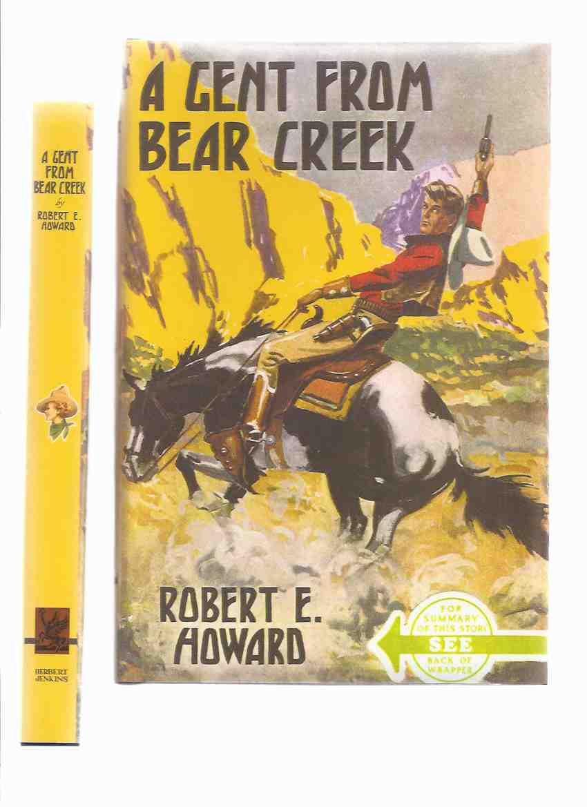Image for A Gent from Bear Creek ---by Robert E Howard ( Breckinridge Elkins Stories - Striped Shirts Busted Hearts; Mountain Man; Meet Cap'n Kidd; Guns Mountains; Feud Buster; Road  Bear Creek; Scalp Hunter; Cupid Bear Creek; Haunted Mountain; Educate or Bust )