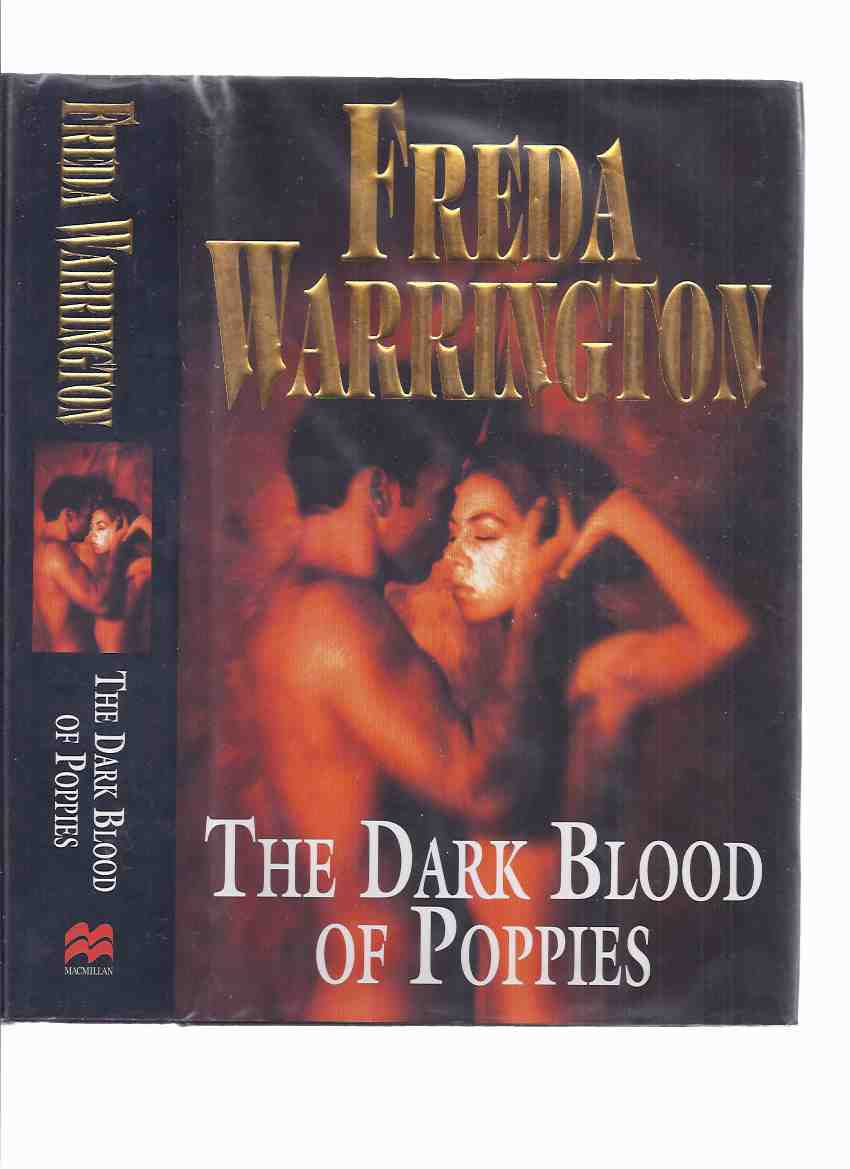 Image for The Dark Blood of Poppies -by Freda Warrington ( sequel to A Taste of Blood Wine and A Dance in Blood Velvet )