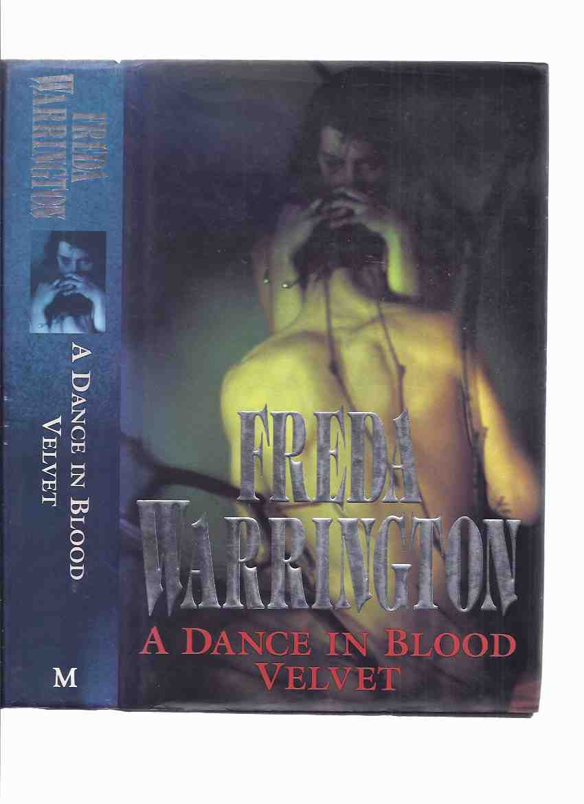 Image for A Dance in Blood Velvet -by Freda Warrington - a Signed Copy (sequel to A Taste of Blood Wine and prequel to The Dark Blood of Poppies)
