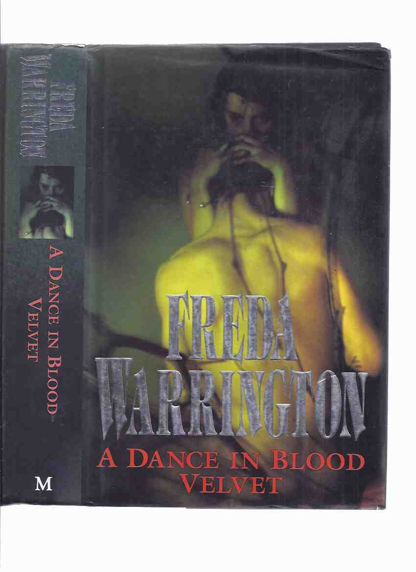 Image for A Dance in Blood Velvet -by Freda Warrington (sequel to A Taste of Blood Wine and prequel to The Dark Blood of Poppies)