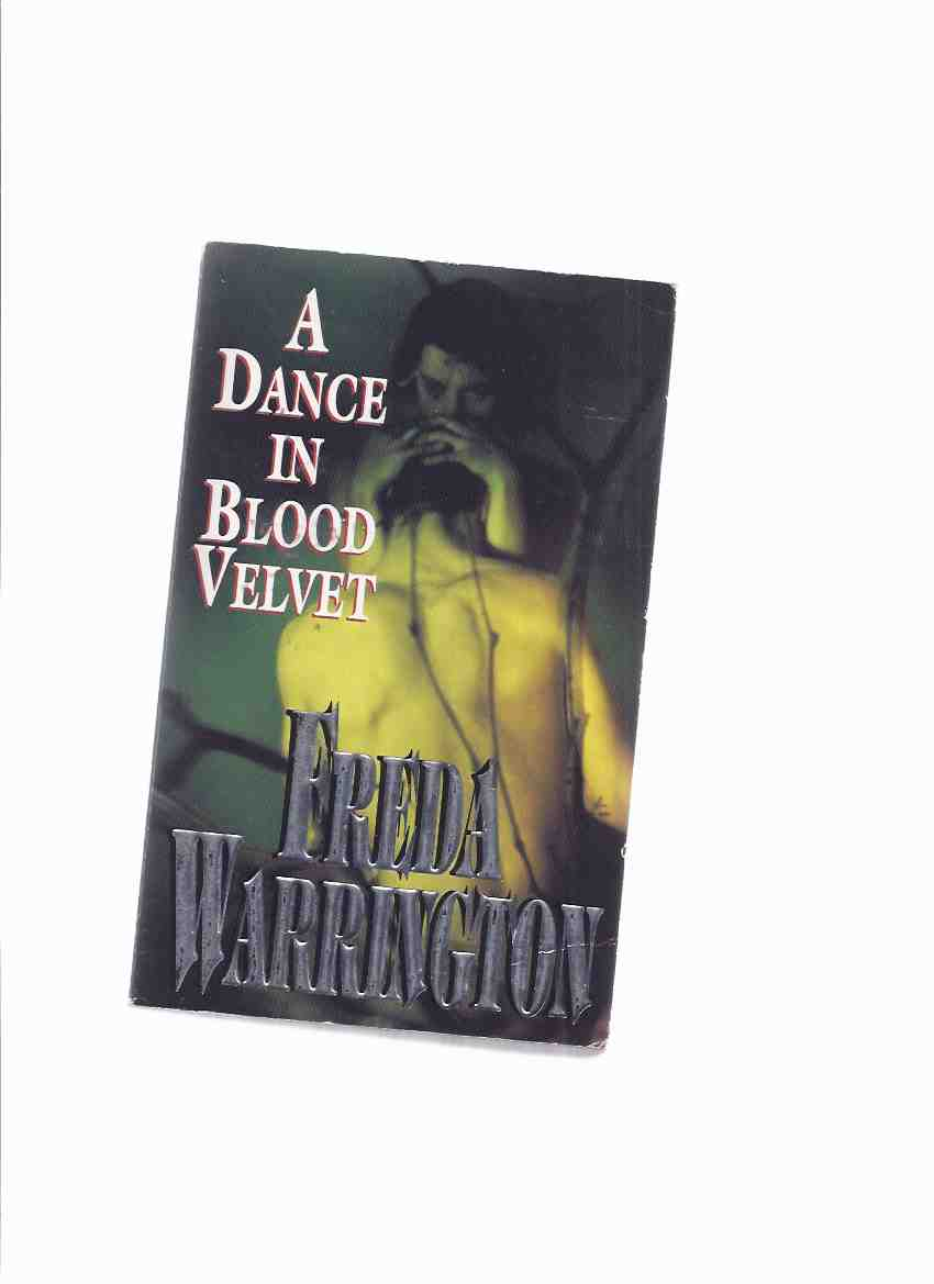 Image for A Dance in Blood Velvet  ---book 2 of the Vampire Trilogy  ---by Freda Warrington ( volume TWO )