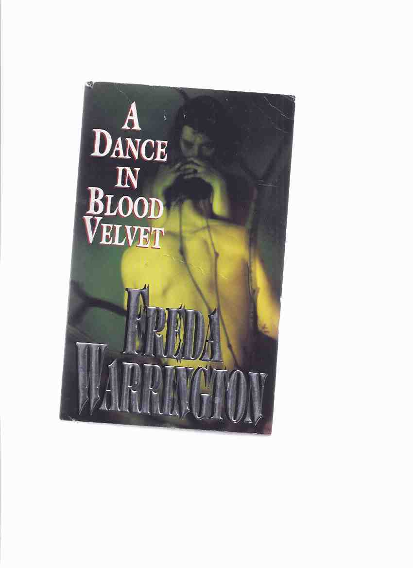 Image for A Dance in Blood Velvet  ---book 2 of the Vampire Trilogy  ---by Freda Warrington ---a signed Copy  ( volume TWO )