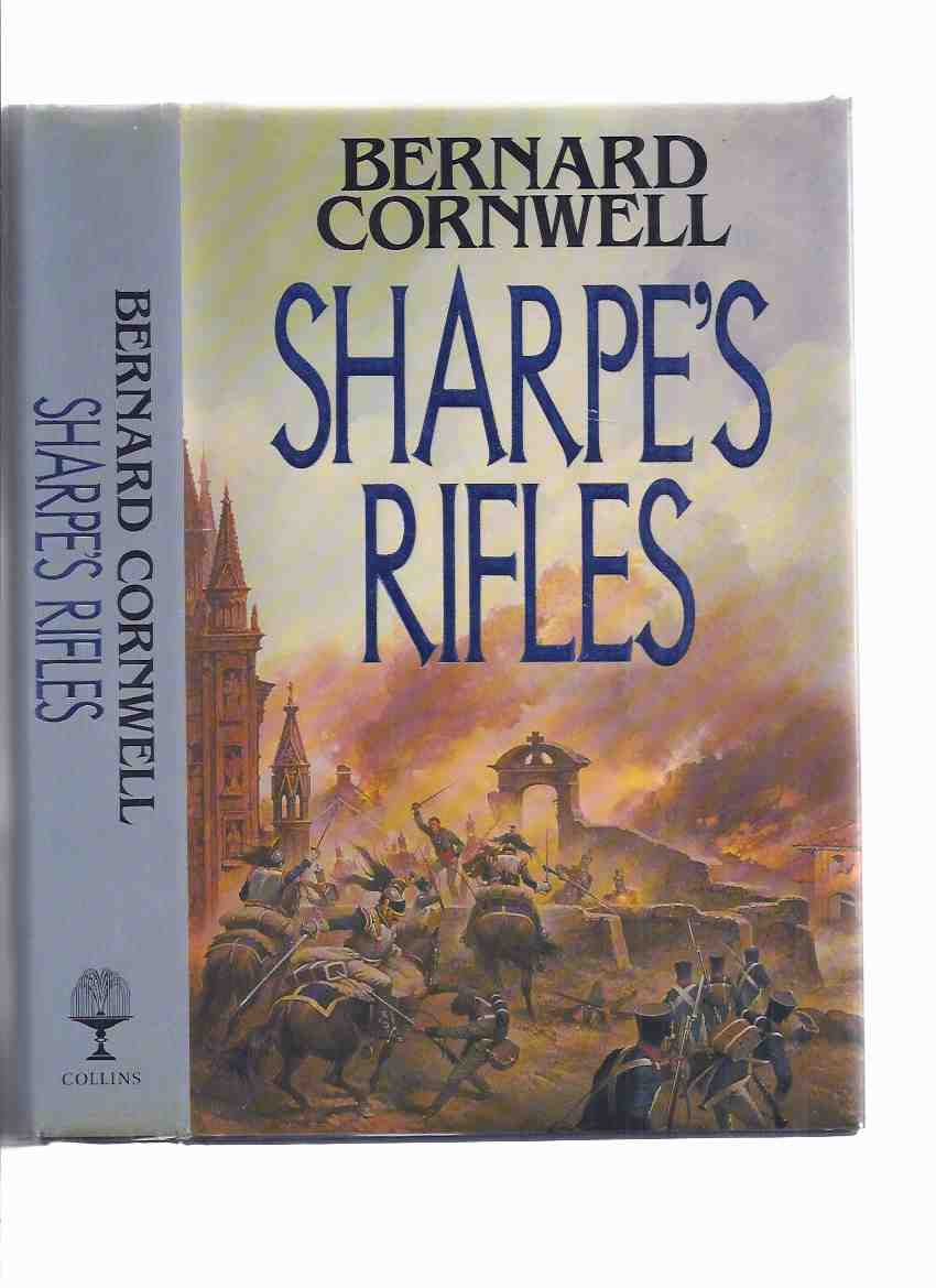 Image for Sharpe's Rifles:  Richard Sharpe and the French Invasion of Galicia, January 1809 ---by Bernard Cornwell ( 1st State Dustjacket )