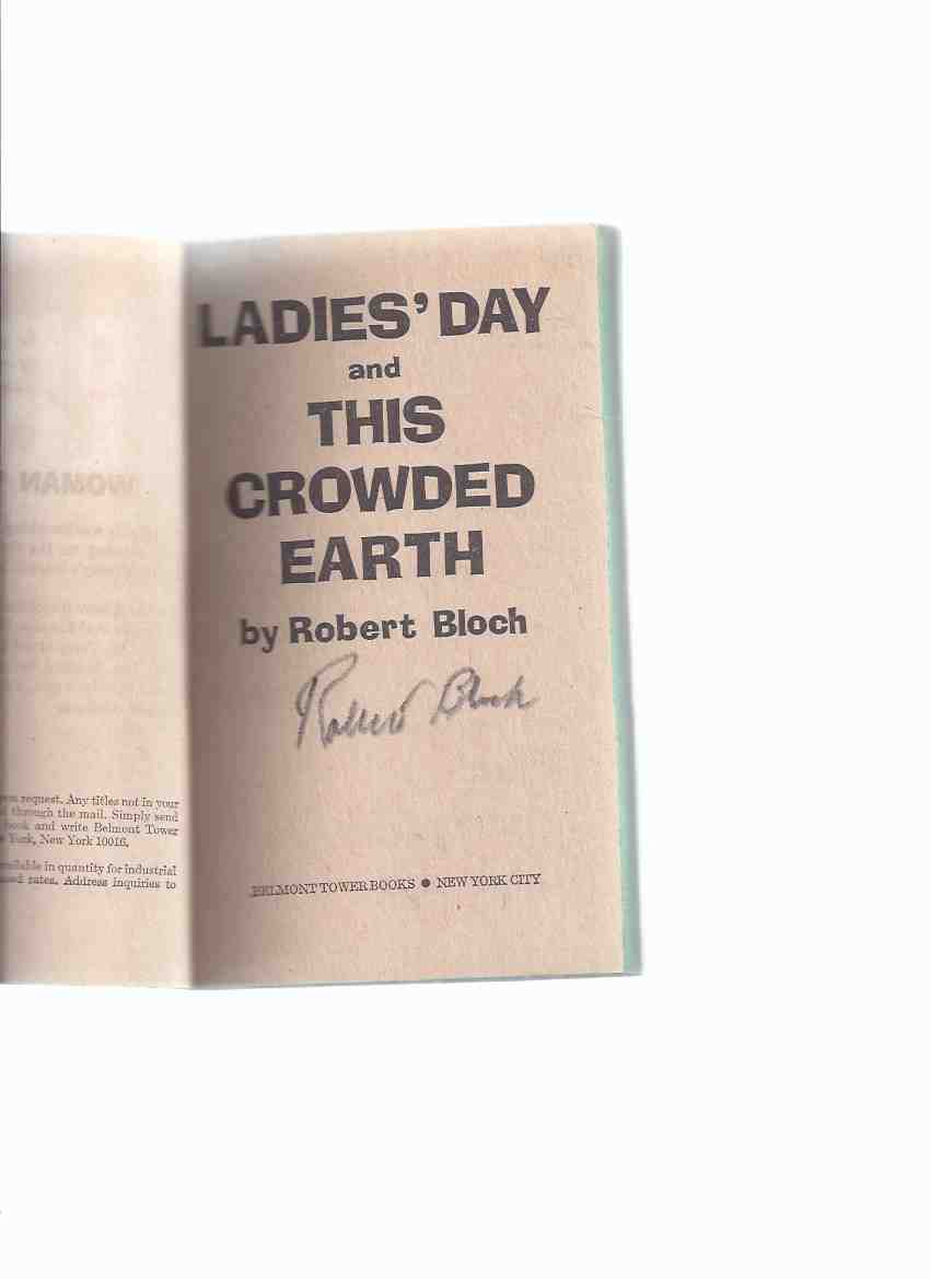 Image for Ladies' Day and This Crowded Earth -by Robert Bloch -a Signed Copy