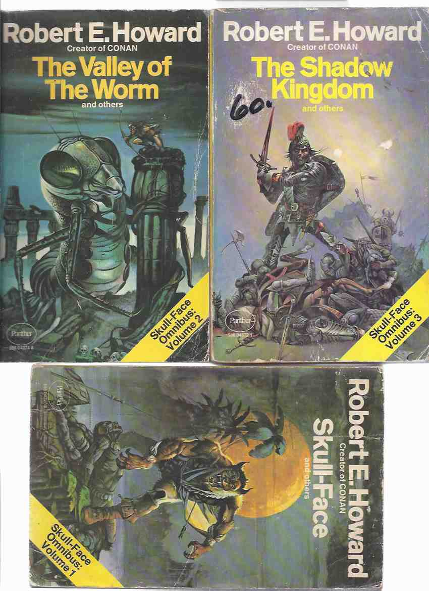 Image for The Skull Face Omnibus, comprising: Skull-Face and Others ---with The Valley of the Worm ---with The Shadow Kingdom ---Book 1, 2 and 3 ---3 Volumes ( Trilogy )( Worms of the Earth; Skulls in the Stars; Tower of the Elephant; Hyborian Age; Wolfshead; etc)