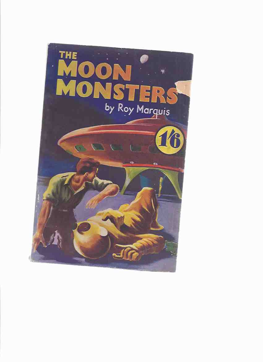 Image for The Moon Monsters -by Roy Marquis