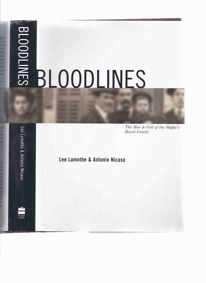 Image for Bloodlines:  Project Omerta and The Rise and the Fall of the Mafia's Royal Family ( Blood Lines / Mafia )