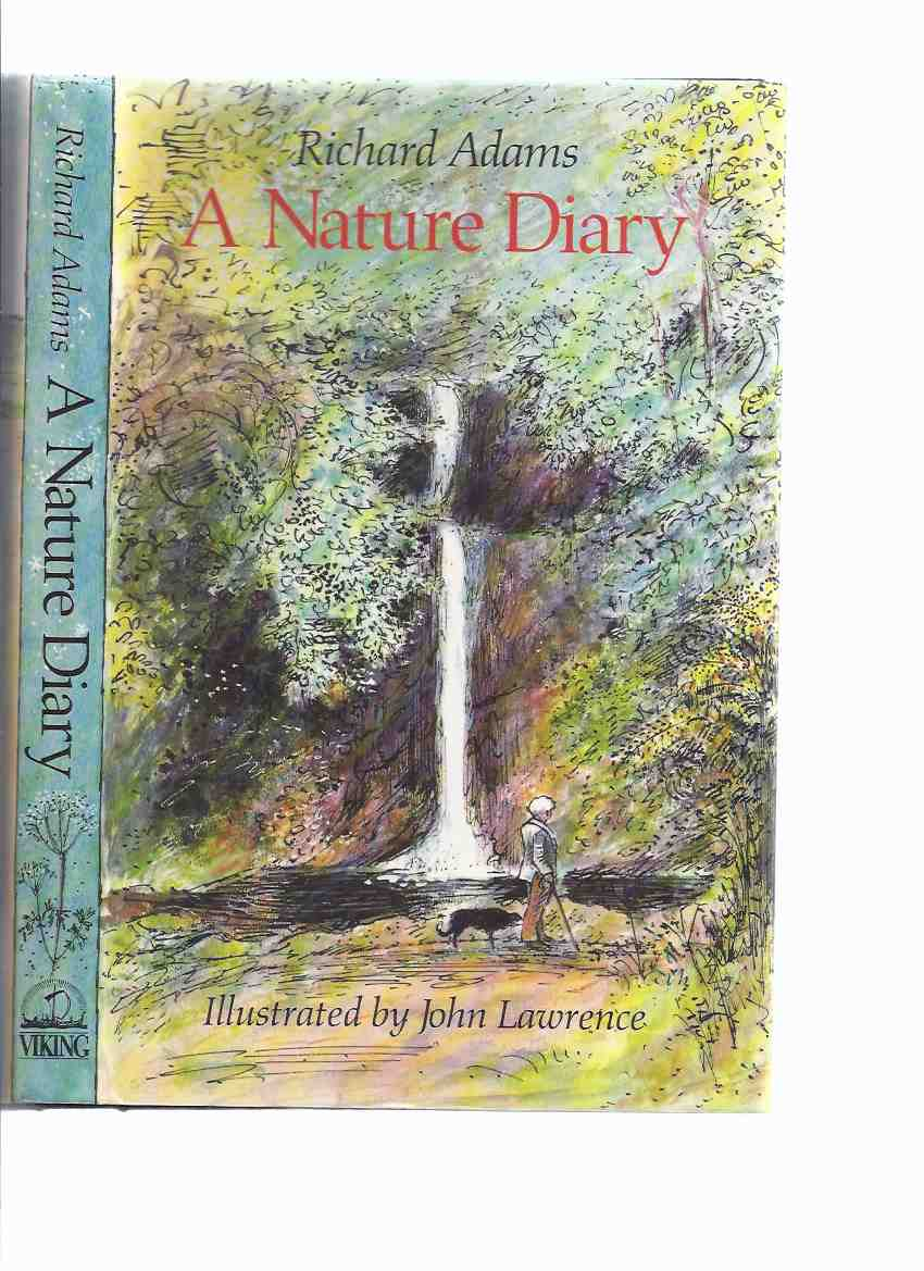 Image for A Nature Diary -by Richard Adams, Illustrated By John Lawrence (includes material about The Isle of Man )