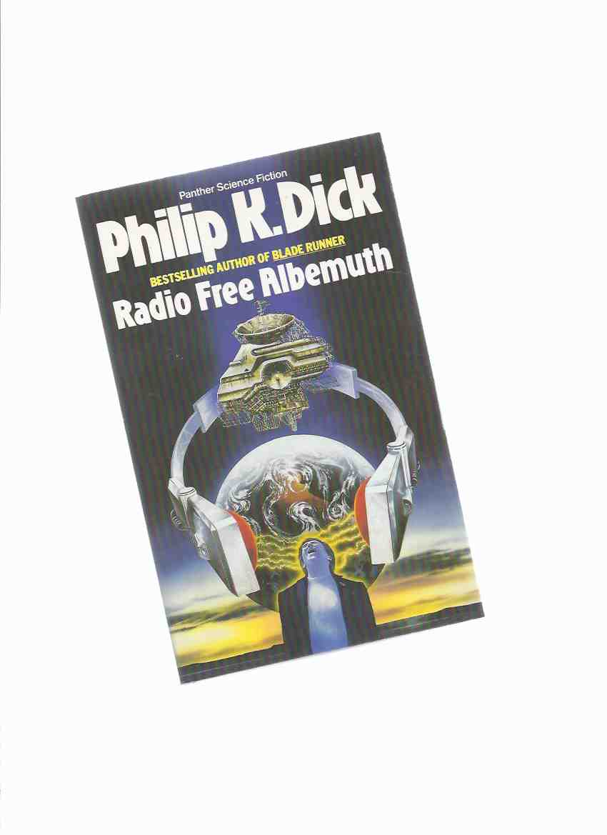 Image for Radio Free Albemuth ---by Philip K Dick