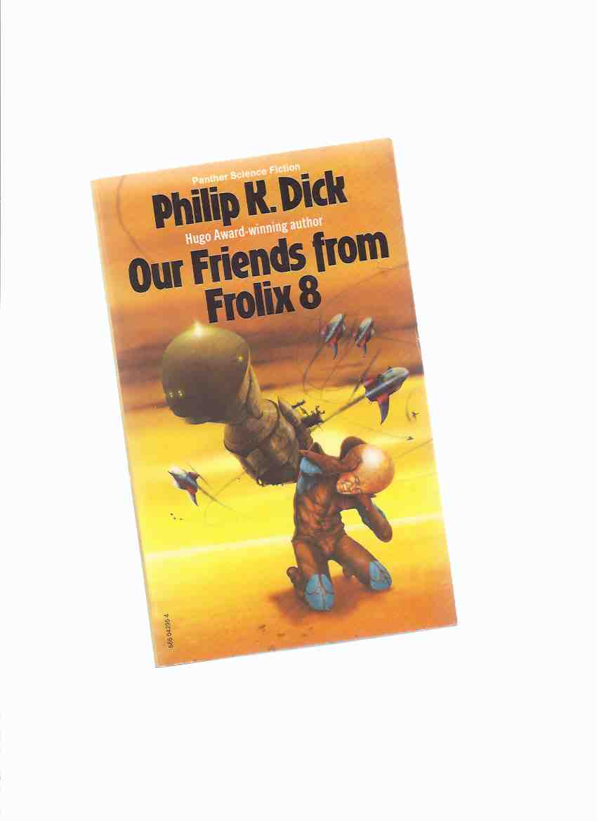 Image for Our Friends from Frolix 8 ---by Philip K Dick