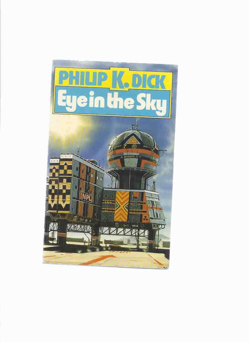 Image for Eye in the Sky ---by Philip K Dick