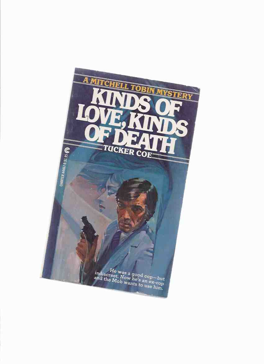 Image for Kinds of Love, Kinds of Death ---a Mitchell ( Mitch ) Tobin Mystery ---BOOK ONE in the Series