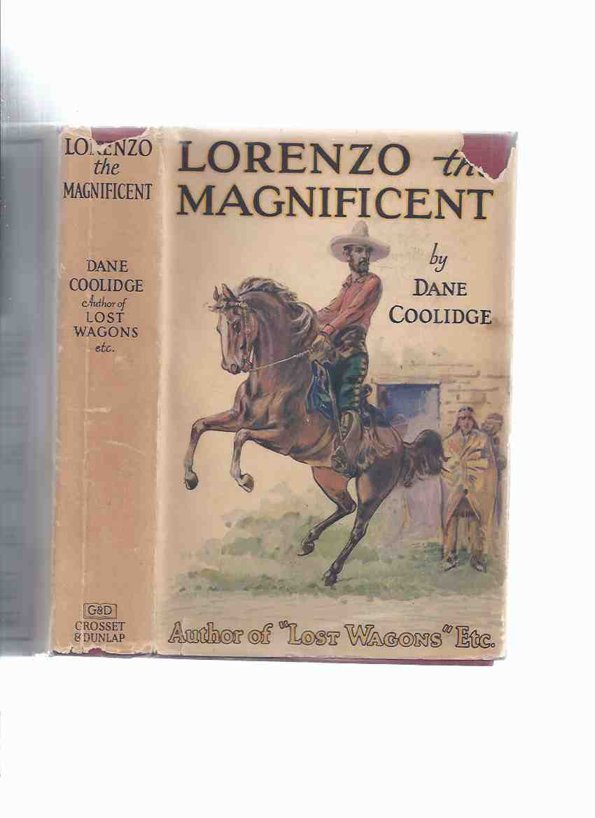 Image for Lorenzo the Magnificent -by Dane Coolidge (aka:  The Riders from Texas )