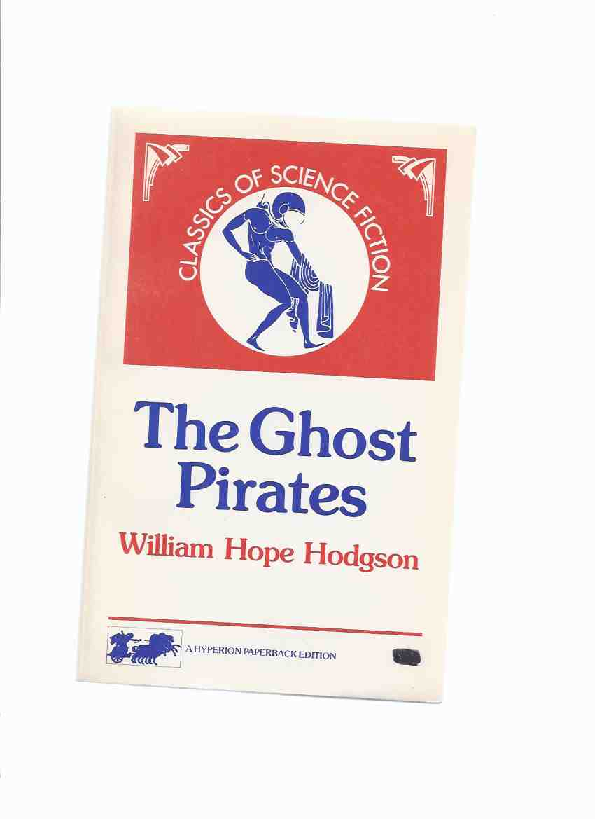Image for The Ghost Pirates ---by William Hope Hodgson