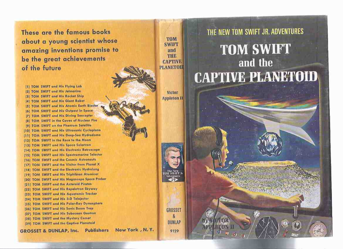 Image for Tom Swift and The Captive Planetoid -The New Tom Swift Junior Adventures, Book No. 29 ( Volume Twenty-Nine )
