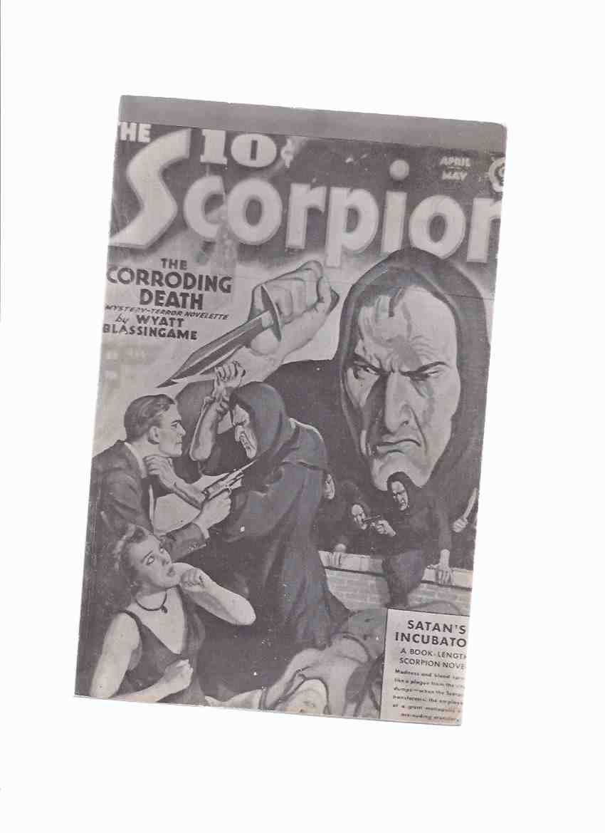 Image for THE SCORPION: Satan's Incubator; Vendetta with the Dead; Horrors of History; The Corroding Death - Pulp Classics 12 ( XII ) Reprints April - May 1939 ( Sequel to The Octopus Pulp Magazine )