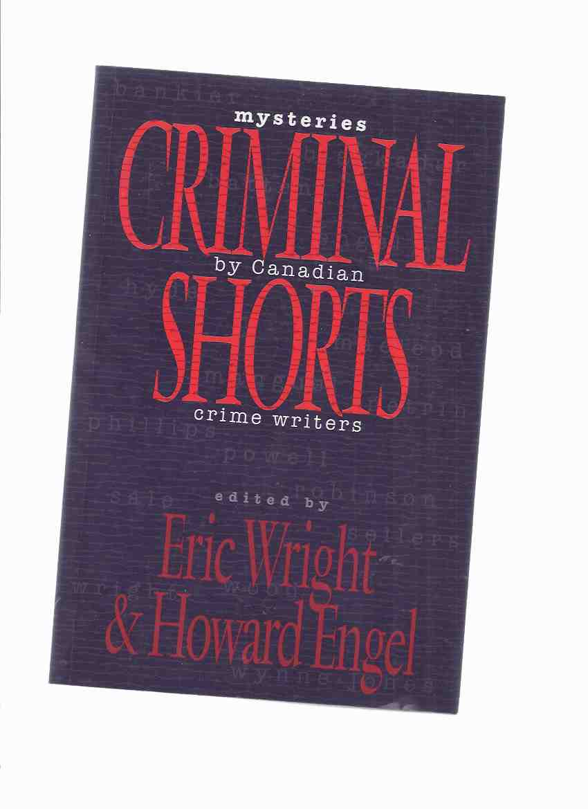 Image for Criminal Shorts:  Mysteries By Canadian crime Writers -Signed By Eric Wright and Howard Engel