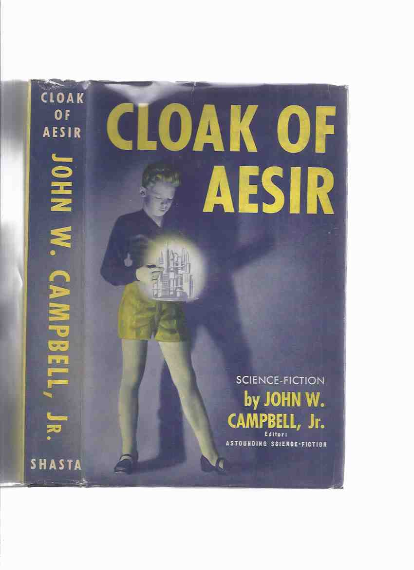 Image for Cloak of Aesir ---by John W Campbell (includes:  The Story of the Machine )