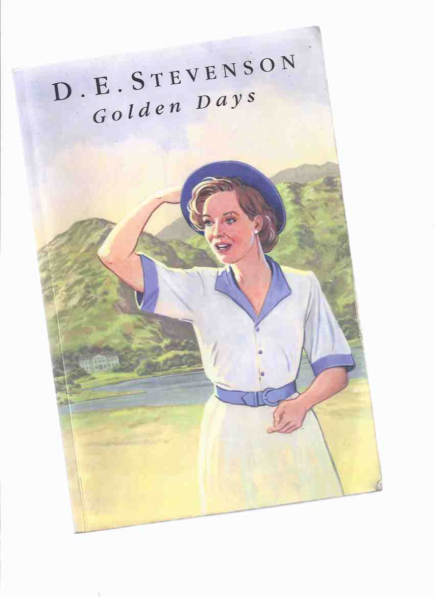 Image for Golden Days, Further Leaves from Mrs. Tim's Journal -by D E Stevenson --a Large Print Edition