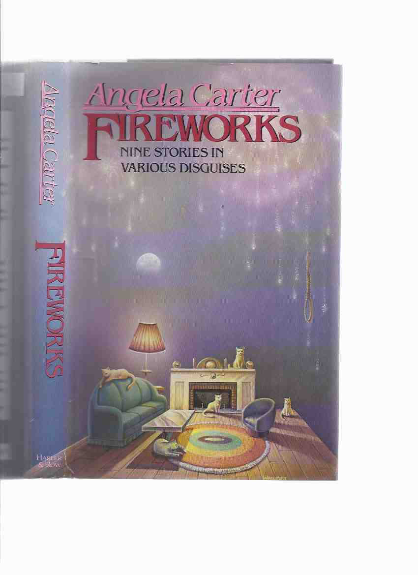 Image for Fireworks:  Nine Stories in Various Disguises ( Souvenir of Japan; Executioner's Beautiful Daughter; Loves of Lady Purple; Smile of Winter; Penetrating to the Heart of the Forest; Flesh & the Mirror; Master; Reflections; Elegy for a Freelance )