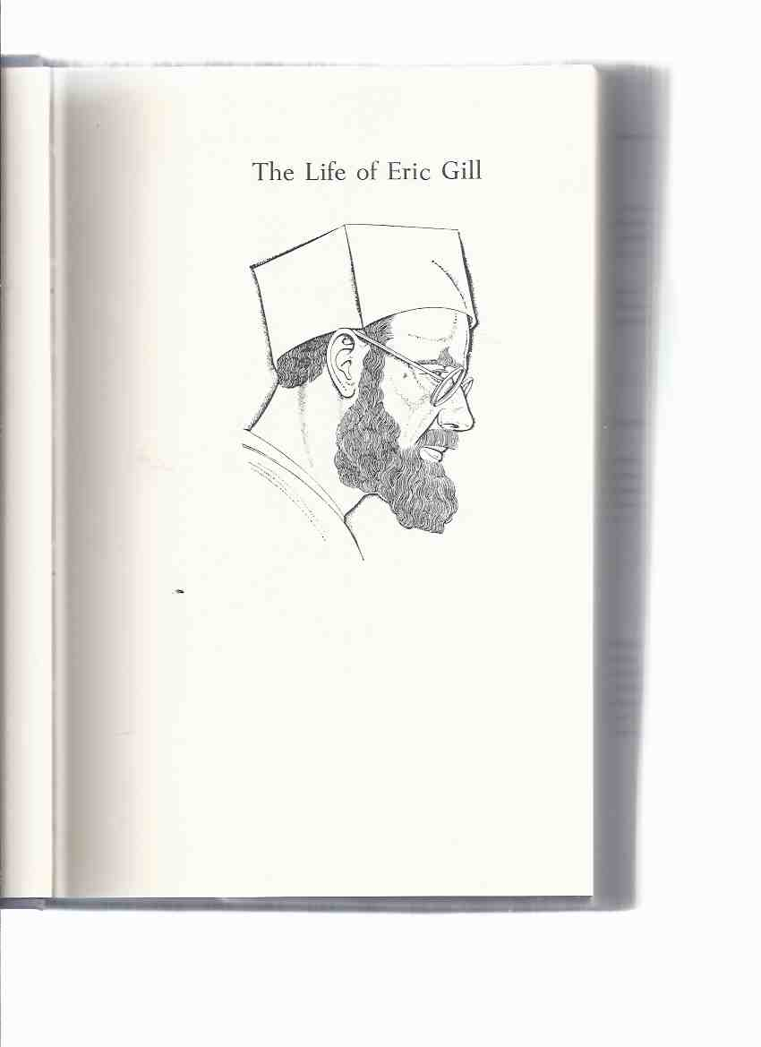 Image for The Life of Eric Gill -by Robert Speaight ( Biography )